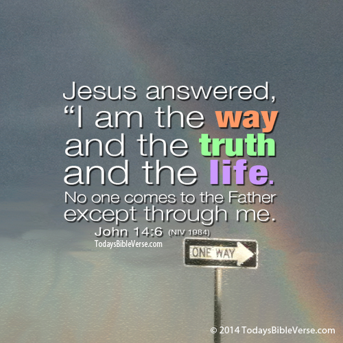 Jesus is the Way, Truth, Life