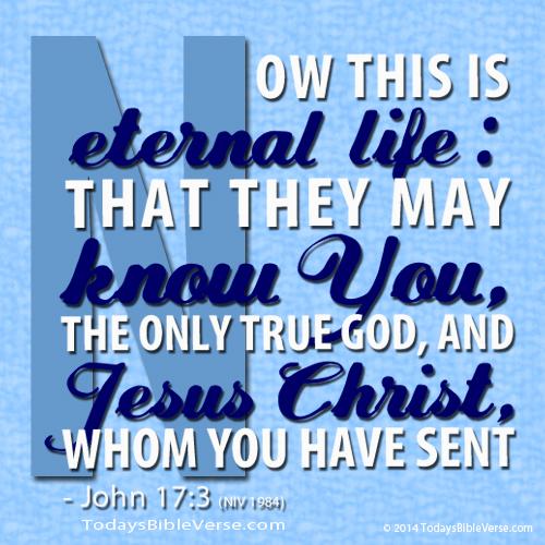 Eternal Life - Know True God