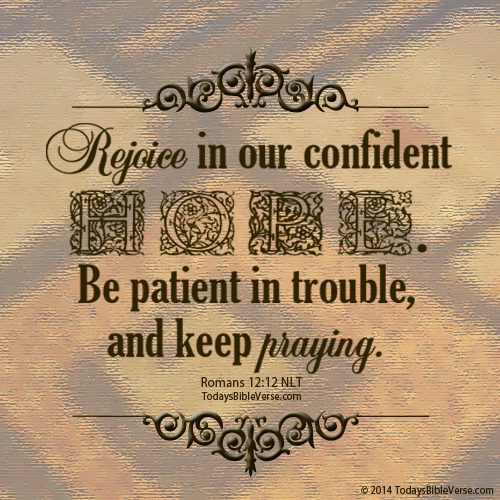 Rejoice in our Confident Hope - Todays Bible Verse